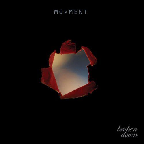 Movment - Broken Down