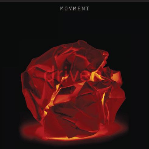 Movment - Driven