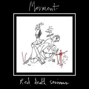 Movment Red Death Sessions EP 2017